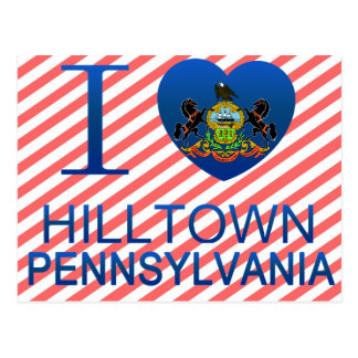 I Love Hilltown, PA Postcards
