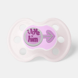 """I Love Him"" Pacifier BooginHead Pacifier"