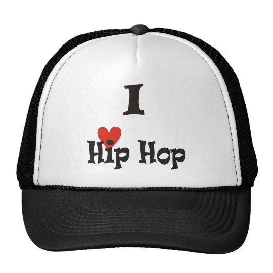 I Love Hip Hop Cap Trucker Hat