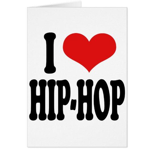 I Love Hip-Hop Card
