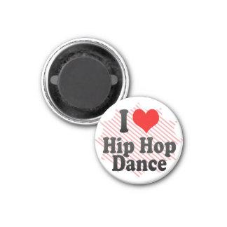 I love Hip Hop Dance 1 Inch Round Magnet