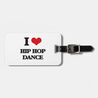 I Love Hip Hop Dance Bag Tag