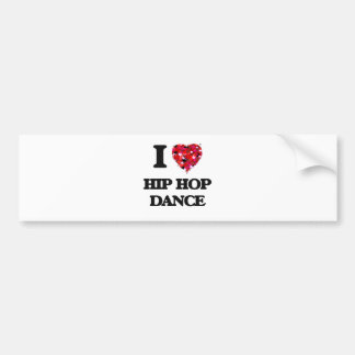 I Love Hip Hop Dance Bumper Sticker