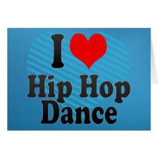 I love Hip Hop Dance Card