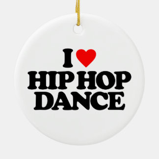 I LOVE HIP HOP DANCE Double-Sided CERAMIC ROUND CHRISTMAS ORNAMENT