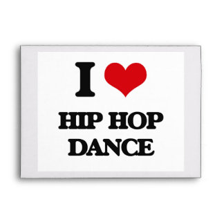 I Love Hip Hop Dance Envelope