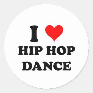 I Love Hip Hop Dance Round Sticker