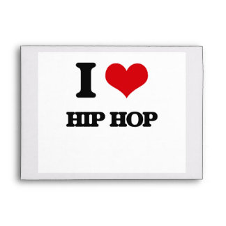 I Love HIP HOP Envelopes