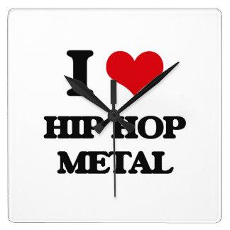 I Love HIP HOP METAL Square Wallclock