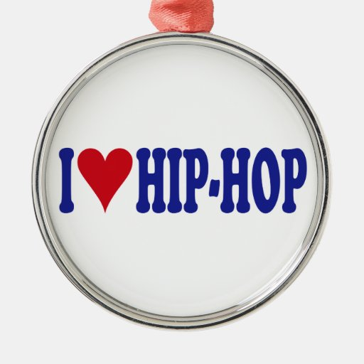 I Love Hip-Hop Metal Ornament