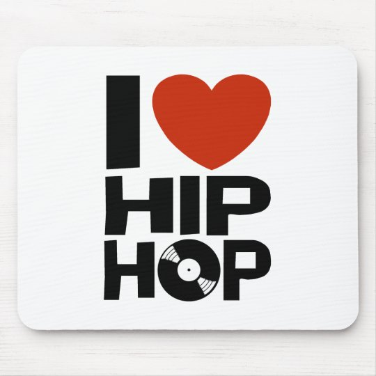 I Love Hip Hop Mouse Pad