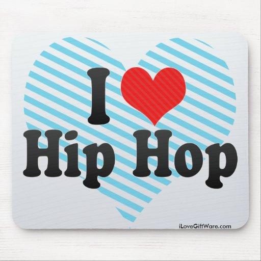 I Love Hip Hop Mousepads