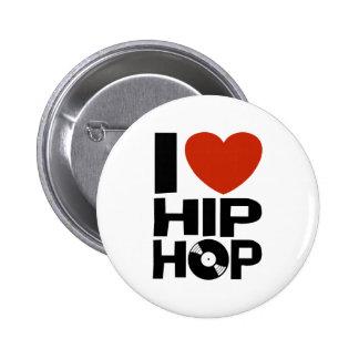 I Love Hip Hop Pin