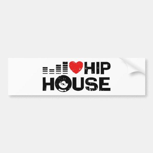 I Love Hip House Car Bumper Sticker
