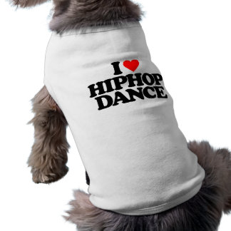 I LOVE HIPHOP DANCE DOGGIE TEE SHIRT