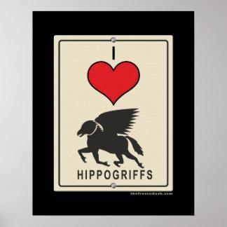 I Love HIppogriffs Poster
