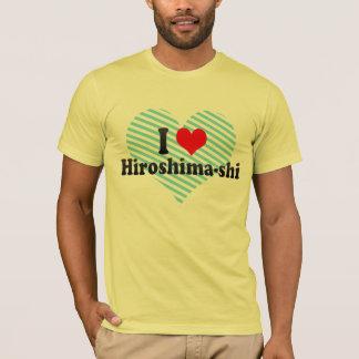 I Love Hiroshima-shi, Japan T-Shirt