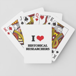 I love Historical Researchers Playing Cards