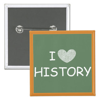 I Love History Pinback Buttons
