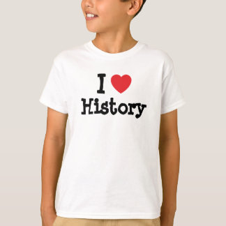 I love History heart custom personalized T-Shirt
