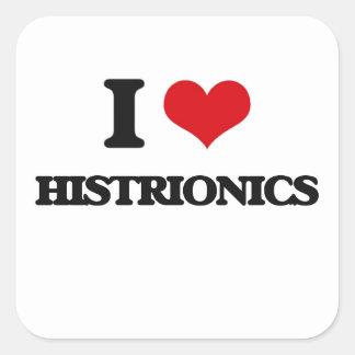 I love Histrionics Square Sticker