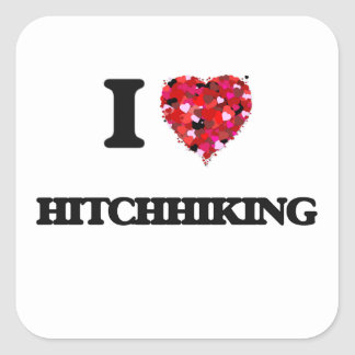 I Love Hitchhiking Square Sticker