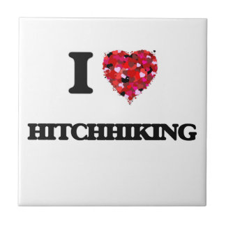 I Love Hitchhiking Small Square Tile