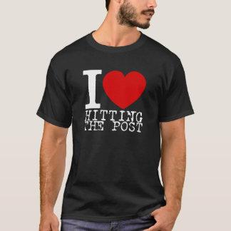 I Love Hitting The Post (White) T-Shirt