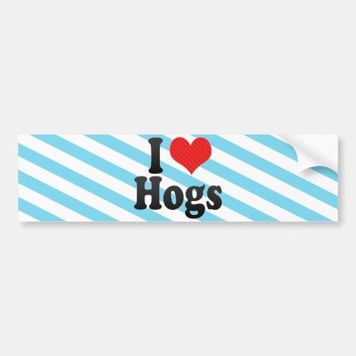 I Love Hogs Bumper Sticker