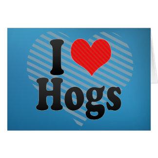 I Love Hogs Cards