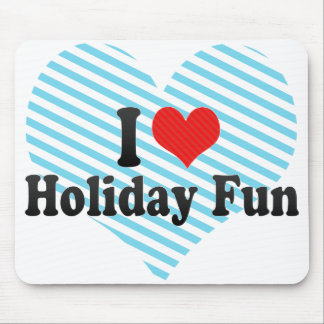 I Love Holiday Fun Mouse Pad