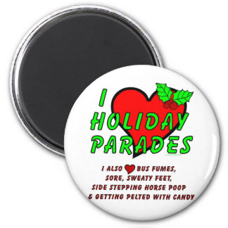 I Love Holiday Parades 2 Inch Round Magnet