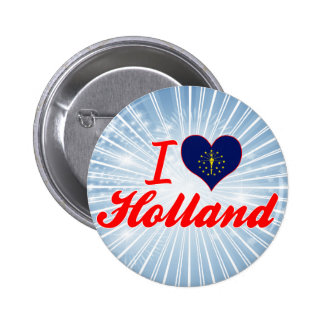 I Love Holland, Indiana Pinback Button