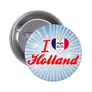 I Love Holland, Iowa Pins