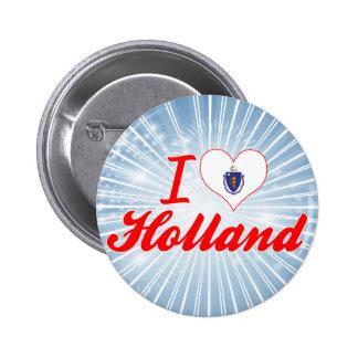 I Love Holland, Massachusetts Pinback Button