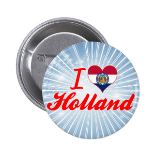 I Love Holland, Missouri Pinback Button