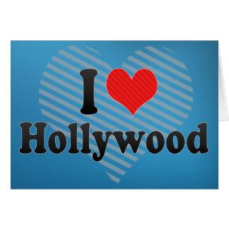 I Love Hollywood Greeting Card