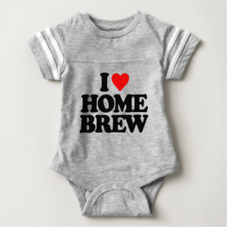 I LOVE HOME BREW BABY BODYSUIT