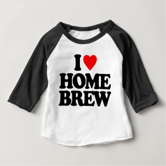 I LOVE HOME BREW INFANT T-SHIRT