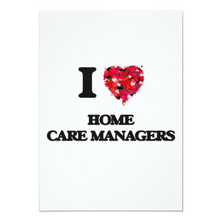 I love Home Care Managers 5x7 Paper Invitation Card