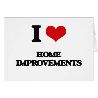 I love Home Improvements Cards