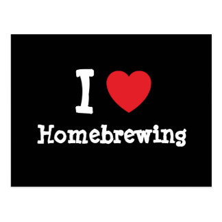 I love Homebrewing heart custom personalized Postcard