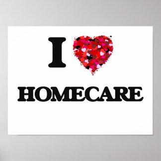 I Love Homecare Poster
