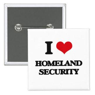 I love Homeland Security Pin