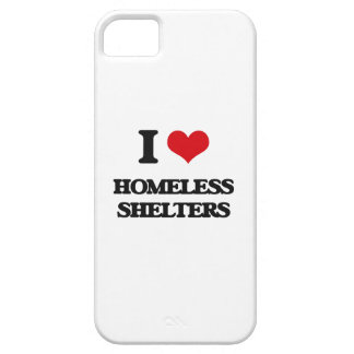 I love Homeless Shelters iPhone 5 Cases