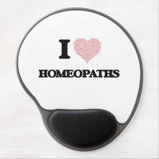 I love Homeopaths (Heart made from words) Gel Mouse Pad