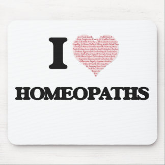 I love Homeopaths (Heart made from words) Mouse Pad
