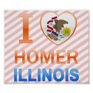 I Love Homer, IL Posters