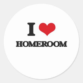 I love Homeroom Round Sticker