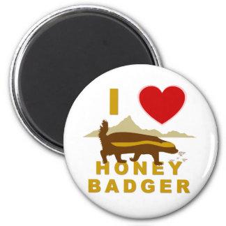 I LOVE HONEY BADGER 2 INCH ROUND MAGNET